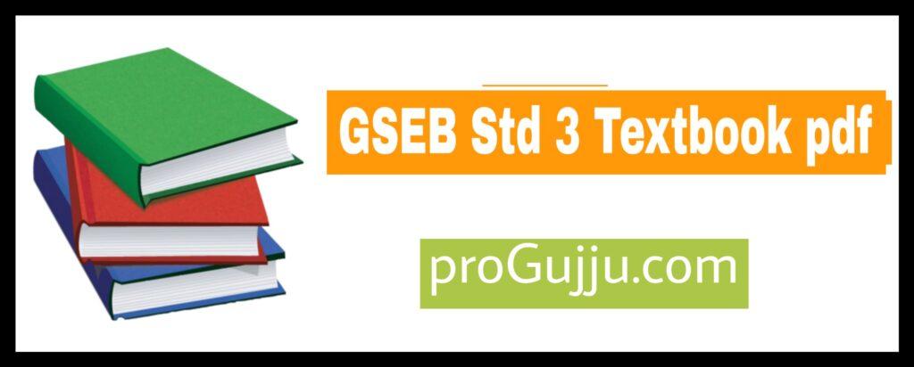 Gseb Std 3 Textbook pdf